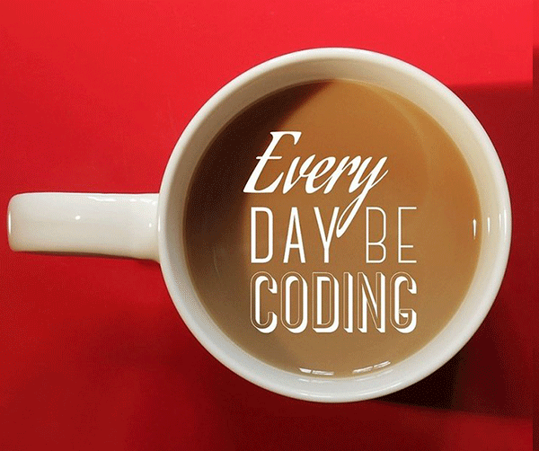 Every day be coding :)